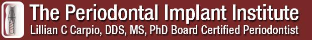 Lillian C. Carpio DDS (The Periodontal Implant Institute)